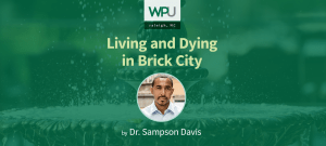 Award-Winning Author & Speaker, Dr. Sampson Davis, Comes to WPU, Wednesday, Sept. 6th