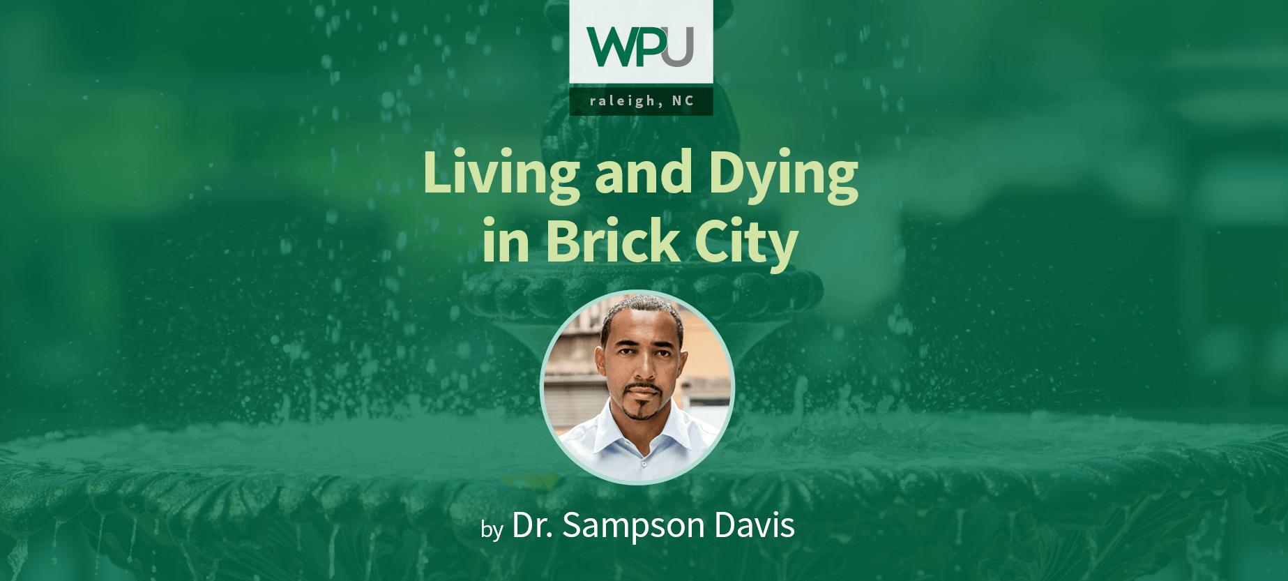 Award-Winning Author & Speaker, Dr. Sampson Davis, Comes to WPU, Wednesday, Sept. 6th